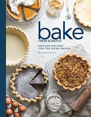 Bake from Scratch Cookbook: Volume Two
