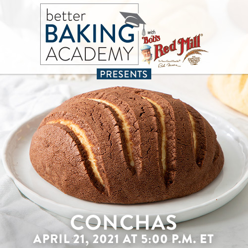 Better Baking Academy Bob's Red Mill presents : Conchas